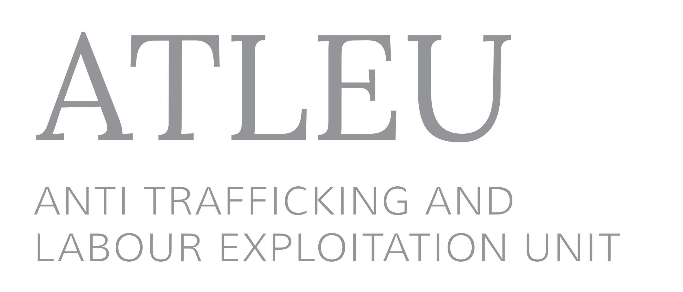 Anti Trafficking and Labour Exploitation Unit (ATLEU)